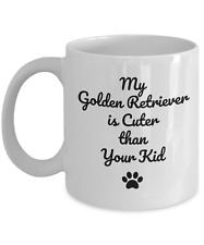 Funny Golden Retriever Dog Lover Coffee Mug Cup Gift Cuter Than Your Kid