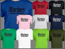 USMC, MARINES THE PROUD THE FEW T SHIRT, Military, USA, Semper Fi, Leathernecks
