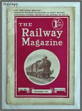 The Railway Magazine~No.486, December 1937,Vol.LXXXI~Staining, Vintage Condition