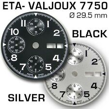 Dial VALJOUX 7750, Ø 29.5mm,, BLACK or SILVER color