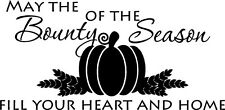 May The Bounty Of The Season Fall Thanksgiving Vinyl Decal Wall Lettering Words