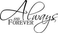 Always & Forever Love Vinyl Wall Decal Stickers Lettering Words Anniversary Gift