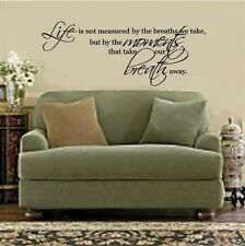Life Is Not Measured By The Breaths We Take Vinyl Decal Sticker Wall Lettering