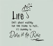 Life Isn't About Waiting For The Storm To Pass Dance In Rain Vinyl Decal Sticker