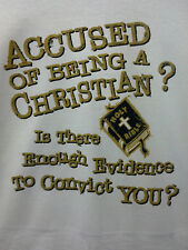 Accused Christian of Being Christian?  Witness T-Shirt Tee CHRIST Jesus Lord God