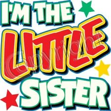 I'm Little Sister ! Sibling Tee Cute Sweet Infant Baby Toddler Youth Kid T-Shirt