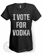 I VOTE FOR VODKA Funny drinking American Apparel Women's BB301 50/50 T Shirt NWT