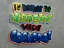Hangin w/My Grandpa Kid Cute Sweet Spoiled T-Shirt Infant Baby Toddler Youth Tee