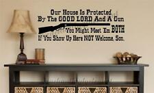 Our House Is Protected By The Good Lord And... Vinyl Decal Wall Sticker Words