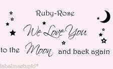 CUSTOM NAME + We Love You to the Moon and Back Again Wall Sticker Baby Quote
