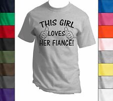 This Girl Loves Her Fiance - Funny Tee Shirt Wedding Gift Valentines Day