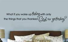 What If You Woke Up Today Christian Vinyl Decor Wall Decal Sticker Letters Words