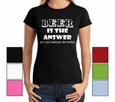 Beer Is The Answer Juniors T Shirt College Alcohol Funny Party Drinking Gag Gift