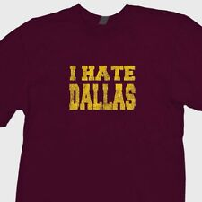 I HATE DALLAS T-shirt washington Redskins jersey Griffin RG3 Tee Shirt