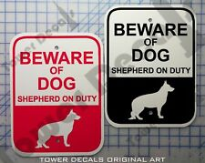 Beware of Dog - German Shepherd 9 x 12 Predrilled Aluminum Window or Fence Sign