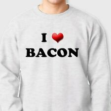 I LOVE BACON Funny Pork Humor T-shirt Meat Candy Gag Gift Crew Neck Sweatshirt