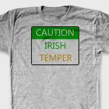 Caution Irish Temper Sign St Paddys Day T-shirt Funny Beer Party Tee Shirt