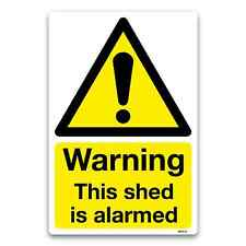 Warning This shed is alarmed security safety sticker/window sticker sign decal