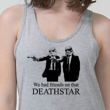 We Had Friends On That DEATH STAR Funny Star Wars Pulp Fiction Adult Tank Top