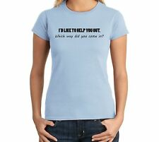 I'd Like To Help You Out Which Way Did You Come Funny Juniors T Shirt Cute Gift