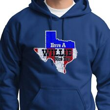 Have A WILLIE Nice Day Texas Patriotic Country Musics Nelson Hoodie Sweatshirt