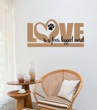 Love Is A Four Legged Word Dog Pet Decor Vinyl Decal Wall Stickers Letters Words