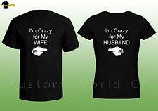 Couple Shirts - Husband and Wife Tee - His and Hers - Crazy for my Wife Husband