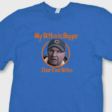 MY DITKA Is BIGGER Funny T-shirt jersey Football Chicago Bears Tee Shirt