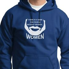 There Is A Name For People Without Beards WOMEN T-shirt Funny Hoodie Sweatshirt