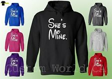 Couple Matching Sweat Shirt -  She is Mine  Hoodie - His and Hers Love Matching