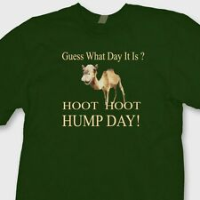Guess What Day It Is? HUMP DAY T-shirt Funny Camel Woot Woot Tee Shirt