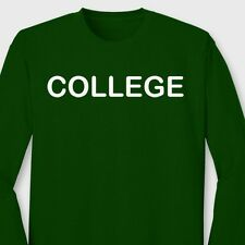 COLLEGE T-Shirt Funny Animal House Party FRAT UNIVERSITY Long Sleeve Tee