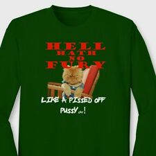 Hell Hath No Fury Like a Pissed Off PUSSY cat Tee Grumpy Funny Long Sleeve Tee