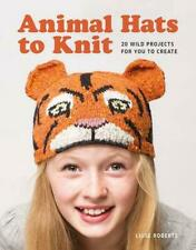 NEW Animal Hats to Knit by Luise Roberts Paperback Book (English) Free Shipping