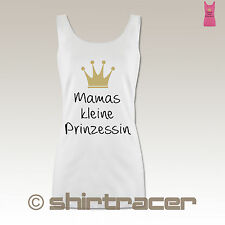 P72 Damen Tank Top long - Statement Shirts - Mamas kleine Prinzessin