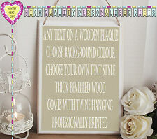 ♥LARGE PERSONALISED ADD YOUR OWN TEXT SIGN WOODEN PLAQUE SHABBY CHIC UNIQUE GIFT