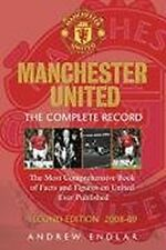 Manchester United: The Complete Record: The Most Comprehensive Book Of Facts And