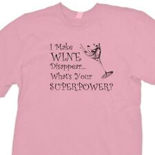 I Make Wine Disappear What's Your Superpower? T-shirt Funny Drink Tee Shirt