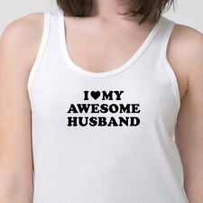 I Love My AWESOME HUSBAND T-shirt Wife Valentines Gift Adult Tank Top