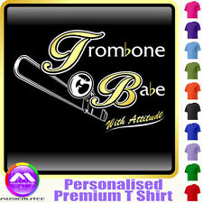 Trombone Babe With Attitude  - Custom Music T Shirt 5yrs - 6XL by MusicaliTee