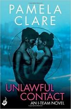 NEW Unlawful Contact by Pamela Clare Paperback Book Free Shipping
