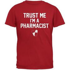 Trust Me Im A Pharmacist Red Adult T-Shirt