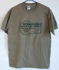 OLD WOODWORKERS NEVER DIE! T-SHIRT 100% COTTON CARPENTER TABLE SAW BLADE