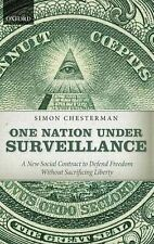 NEW One Nation Under Surveillance: A New Social Contract to Defend Freedom Witho