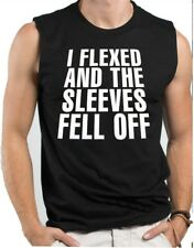 I Flexed and the Sleeves Fell off Men Muscle Tee  Sports Workout Sleeveless Top
