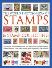 NEW The World Encyclopedia of Stamps & Stamp Collecting: The Ultimate Illustrate