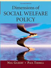 Dimensions of Social Welfare Policy by Paul Terrell & Neil Gilbert, 7th Edition