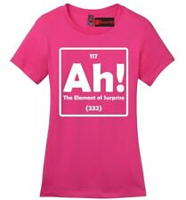 Ah The Element Of Surprise Funny Ladies Soft T Shirt Science Periodic Table Z4