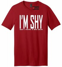 I'm Shy But I Have A Big D**k Funny Mens V-Neck T Shirt Rude Adult Humor Party