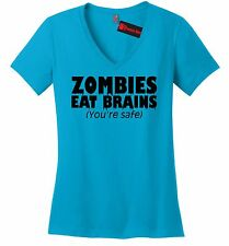 Zombies Eat Brains Youre Safe Funny Ladies VNeck T Shirt Rude Halloween Party Z5